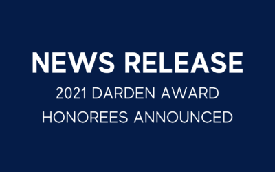 JOHN R. BRODERICK and SENTARA HEALTHCARE to receive the Individual and Corporate DARDEN AWARDS for Regional Leadership at the 2021 Darden Awards